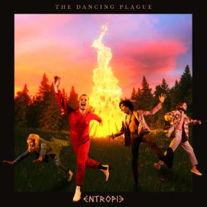 Entropie_The Dancing Plague