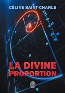 La divine proportion - Celine Saint Charle