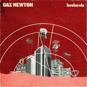 gaz newton loveheroin