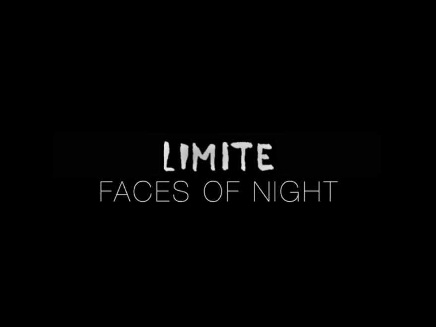 limite faces of night