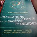 Paul Sanda, Bruno Geneste, révélations sur la magie et la sagesse des druides