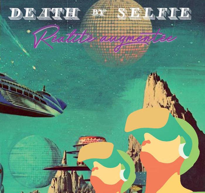 death by selfie réalité augmentée